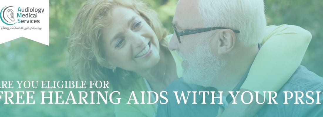 Are you Eligible for FREE Hearing Aids with your PRSI?